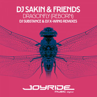 DJ Sakin & Friends - Dragonfly (Reborn) [DJ Substance & DJ X-Wing Remixes]