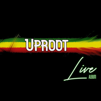 UpRoot - Uproot Live