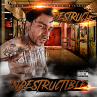 Destruct - Indestructible (Explicit)