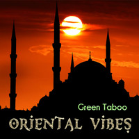 Green Taboo - Oriental Vibes