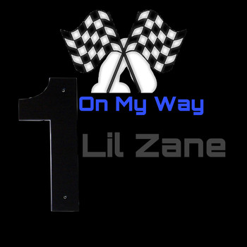 Lil Zane - On My Way (Explicit)