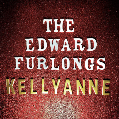 The Edward Furlongs MP3 Album Kellyanne