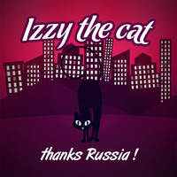 Izzy the Cat - Thanks Russia!