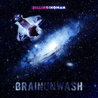Dillinginoman - Brainunwash (Explicit)
