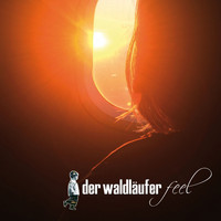 Der Waldläufer - Feel (Original Mix)