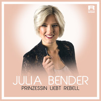 Julia Bender - Prinzessin liebt Rebell