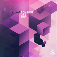 Klaas - Someone Like You