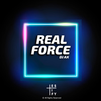 DJ Ax - Real Force