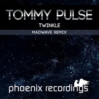 Tommy Pulse - Twinkle (Madwave Remix)