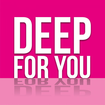 Various Artists - Deep for You