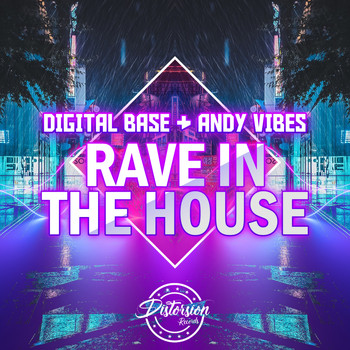 Digital Base, Andy Vibes - Rave In the House
