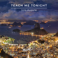 Tito Puente - Teach Me Tonight (feat. Zoot Sims)