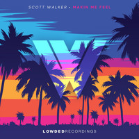 Scott Walker - Makin Me Feel