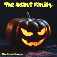 The Headliners - The Adams Family