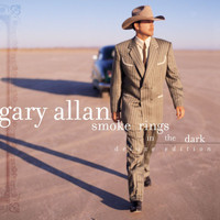Gary Allan - Smoke Rings In The Dark (Deluxe Edition)
