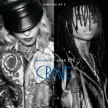 Madonna - Crave (Remixes Pt. 1)