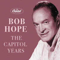 Bob Hope - The Capitol Years