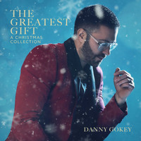 Danny Gokey - The Greatest Gift: A Christmas Collection