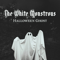 Scary Sounds - The White Monstrous Halloween Ghost: Halloween Scary Sounds