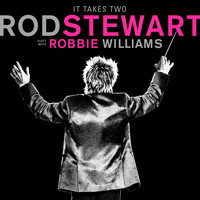 Rod Stewart - It Takes Two (with Robbie Williams)