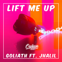 Goliath - Lift Me Up (feat. Jhalil)