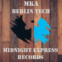 MKA - Berlin tech