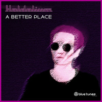 Haldolium - A Better Place