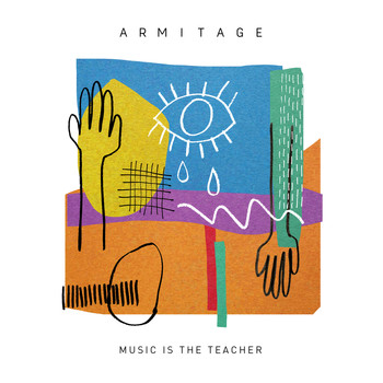 Armitage - Music Is The Teacher