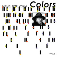 Michel Petrucciani - Colors