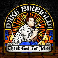 Mike Birbiglia - Thank God For Jokes (Explicit)