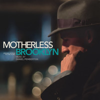 Daniel Pemberton - Motherless Brooklyn (Original Motion Picture Score)
