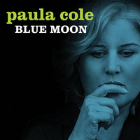 PAULA COLE - Blue Moon