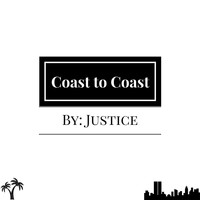 Justice - Coast to Coast (Explicit)