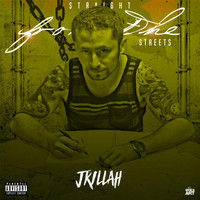 J-Killah - Straight from the Streets (Explicit)
