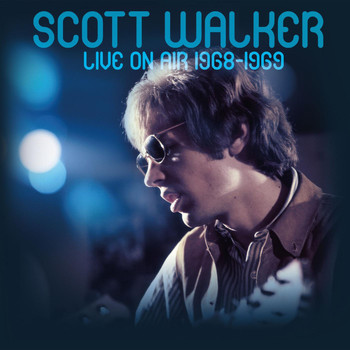 Scott Walker - Live On Air 1968-1969