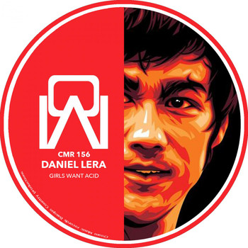 Daniel Lera - Girls Want Acid EP