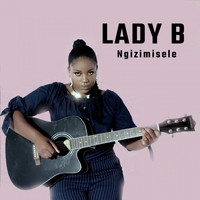 Lady B - Ngizimisele