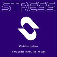 Christian Nielsen - In My Shoes / Show Me the Way (Extended Mixes)