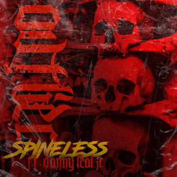 Ovtlier feat. Danny Leal JR - Spineless (Explicit)