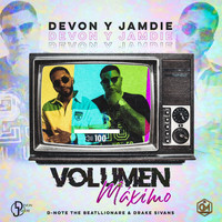 Devon Y Jamdie - Volumen Maximo (Explicit)