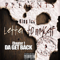 King Ice - Letter to Myself, Chapter 1: Da Get Back (Explicit)