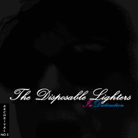 The Disposable Lighters - Archrival Series, No. 3: In Distinction (Explicit)