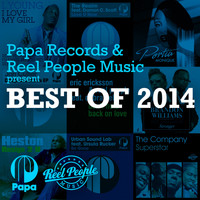Reel People - Papa Records & Reel People Music present Best of 2014