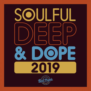 Various Artists - Soulful Deep & Dope 2019