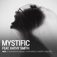 Mystific - Pain (Remixes Included)