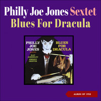 Philly Joe Jones Sextet - Blues for Dracula (Album of 1957)