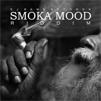 Ej Rams Records - Smoka Mood Riddim