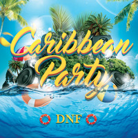 DNF - Caribbean Party