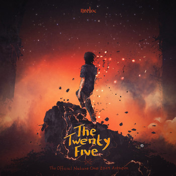 Neelix - The Twenty Five (Official Nature One Anthem 2019) (Explicit)