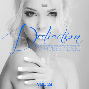 Various Artists - Dedication to House Music, Vol. 28
